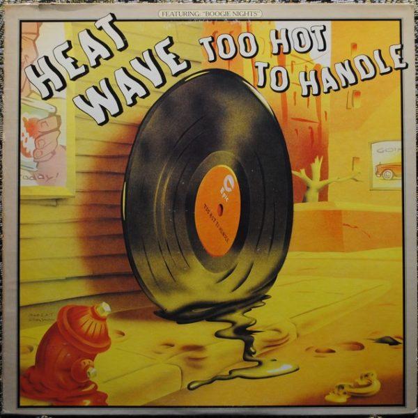 Heatwave – Too Hot To Handle
