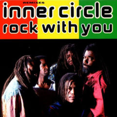 Inner Circle ‎– Rock With You (Remixes)