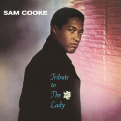 Sam Cooke ‎– Tribute To The Lady ( 180g )