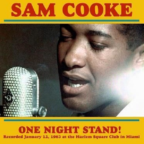 Sam Cooke ‎– One Night Stand! At The Harlem Square Club