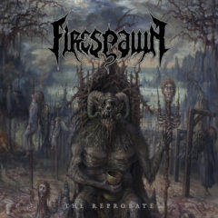 Firespawn ‎– The Reprobate ( 180g )