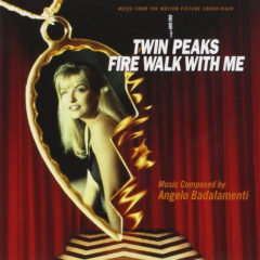 Angelo Badalamenti ‎– Twin Peaks - Fire Walk With Me