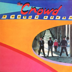 Crowd ‎– A World Apart ( 180g )