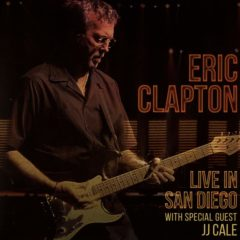 Eric Clapton ‎– Live In San Diego (With Special Guest J.J. Cale)