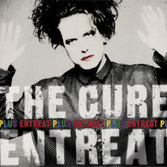 Cure ‎– Entreat Plus ( 2 LP, 180g )