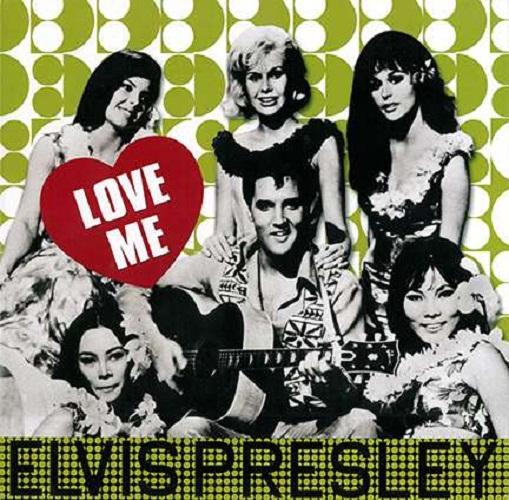 Elvis Presley – Love Me ( 180g )