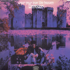 Donovan ‎– Wear Your Love Like Heaven