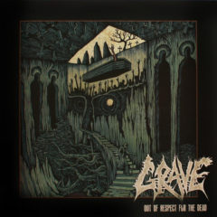 Grave ‎– Out Of Respect For The Dead ( 180g )