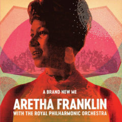 Aretha Franklin With Royal Philharmonic Orchestra ‎– A Brand New Me