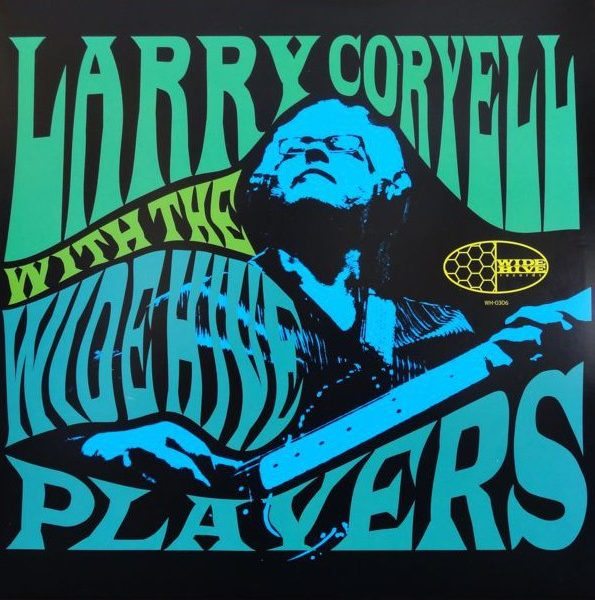 Larry Coryell With The Wide Hive Players – Larry Coryell With The Wide Hive Players