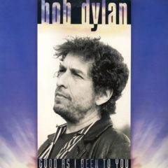 Bob Dylan ‎– Good As I Been To You