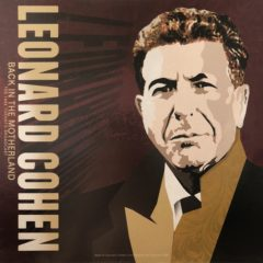 Leonard Cohen ‎– Back In The Motherland: The 1988 Toronto Broadcast ( 180g )