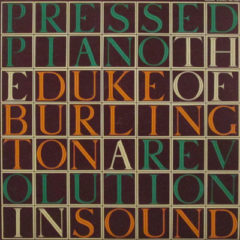 Duke Of Burlington ‎– The Pressed Piano: A Revolution In Sound