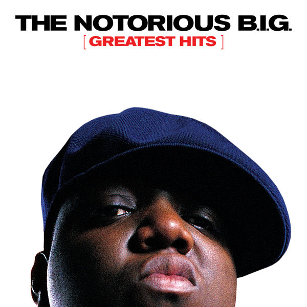 Notorious B.I.G. – Greatest hits