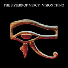 Sisters Of Mercy ‎– Vision Thing