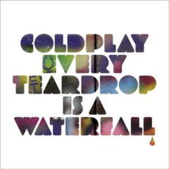 "Coldplay ‎– Every Teardrop Is A Waterfall ( 7"", Color Vinyl )"