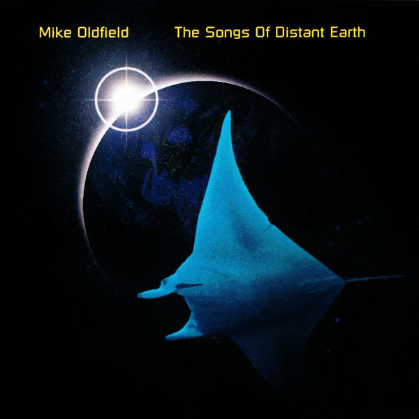 Mike Oldfield – The Songs Of Distant Earth