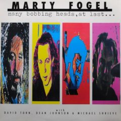 Marty Fogel ‎– Many Bobbing Heads, At Last...