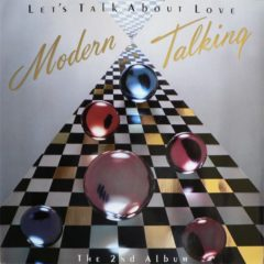 Modern Talking ‎– Let's Talk About Love (The 2nd Album)