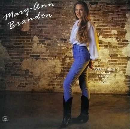 Mary-Ann Brandon – Everything I Touch Turns To Gold