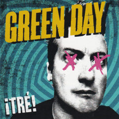 Green Day ‎– ¡TRÉ!
