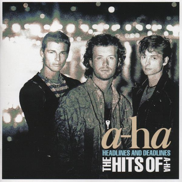 a-ha – Headlines And Deadlines - The Hits Of A-Ha