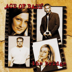 Ace Of Base ‎– The Bridge (Ultimate Edition)
