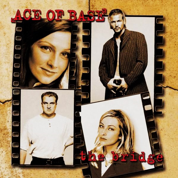 Ace Of Base – The Bridge (Ultimate Edition)