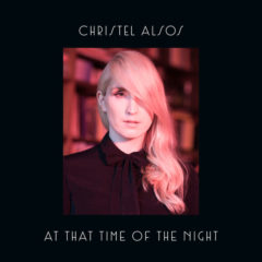 Christel Alsos ‎– At That Time Of The Night