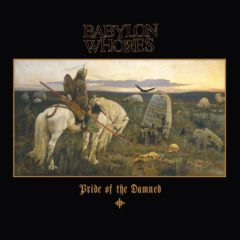 Babylon Whores ‎– Pride Of The Damned (Box, Color Vinyl)