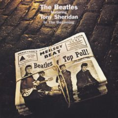 Beatles Featuring Tony Sheridan ‎– In The Beginning