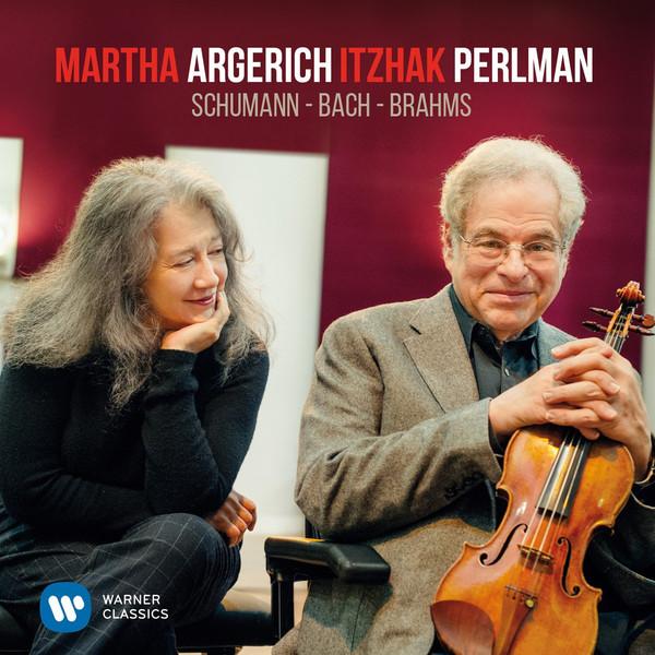Martha Argerich, Itzhak Perlman – Schumann, Bach, Brahms