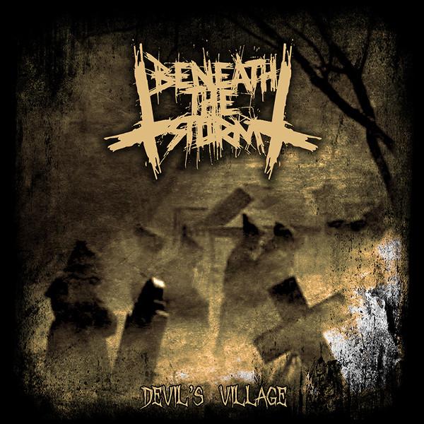 Beneath The Storm – Devil's Village