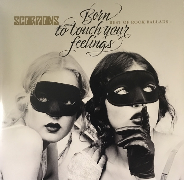 Scorpions – Born To Touch Your Feelings - Best Of Rock Ballads
