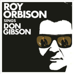 Roy Orbison ‎– Don Gibson