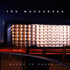 Maccabees ‎– Marks To Prove It
