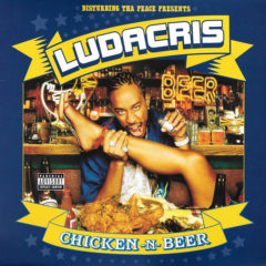 Ludacris ‎– Chicken -N- Beer ( 2 LP, Color Vinyl )