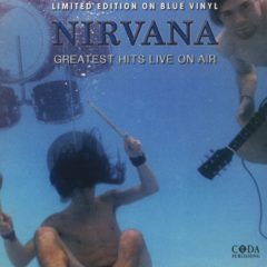 Nirvana ‎– Greatest Hits Live On Air ( Color Vinyl )