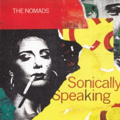 Nomads ‎– Sonically Speaking