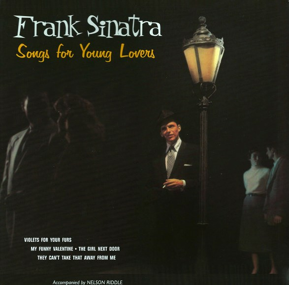 Frank Sinatra ‎– Songs For Young Lovers