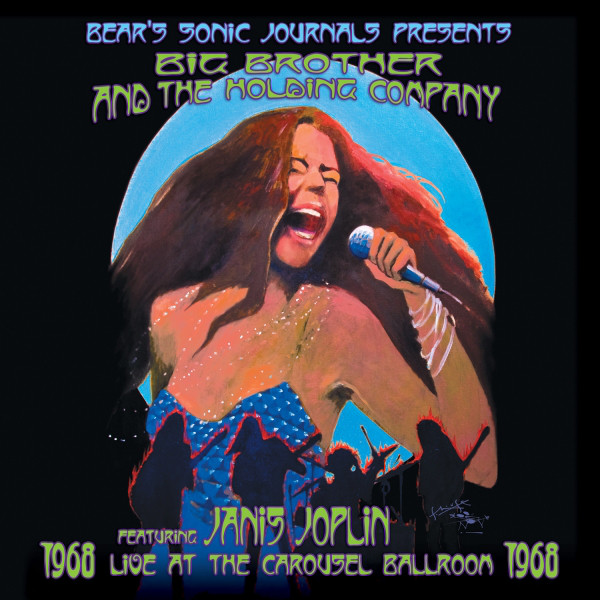 Big Brother & The Holding Company featuring Janis Joplin – Live At The Carousel Ballroom 1968