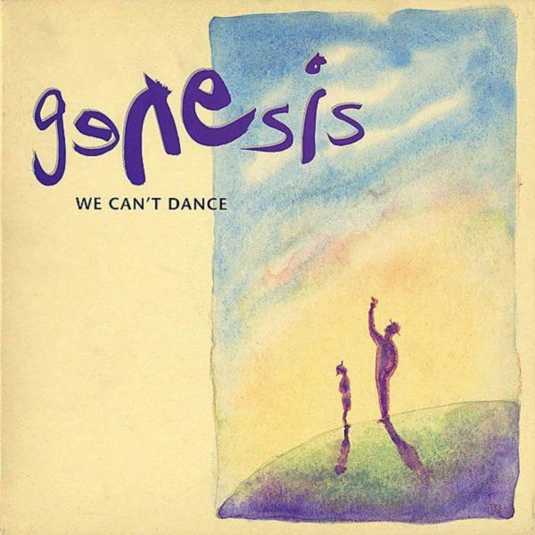 Genesis – We Can't Dance