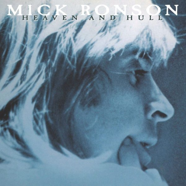Mick Ronson – Heaven And Hull
