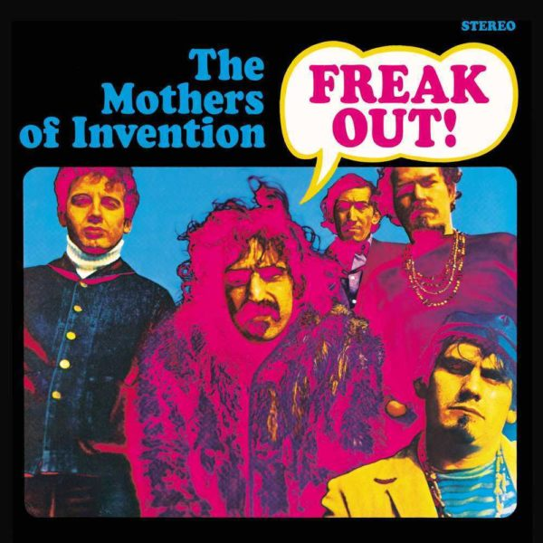 Mothers Of Invention – Freak Out!