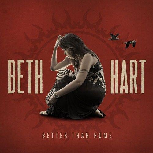 Beth Hart – Better Than Home