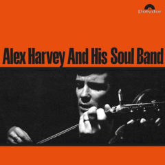 Alex Harvey ‎– Alex Harvey And His Soul Band