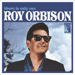 Roy Orbison ‎– There Is Only One Roy Orbison