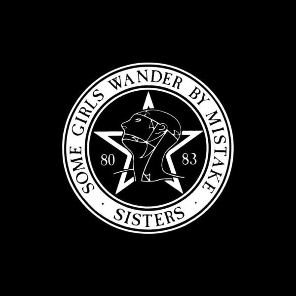 Sisters Of Mercy – Some Girls Wander By Mistake