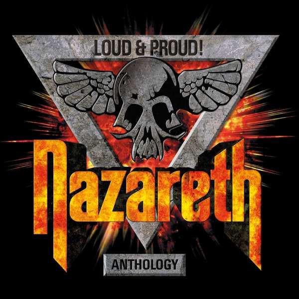 Nazareth – Loud & Proud! Anthology