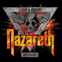 Nazareth – Loud & Proud! Anthology